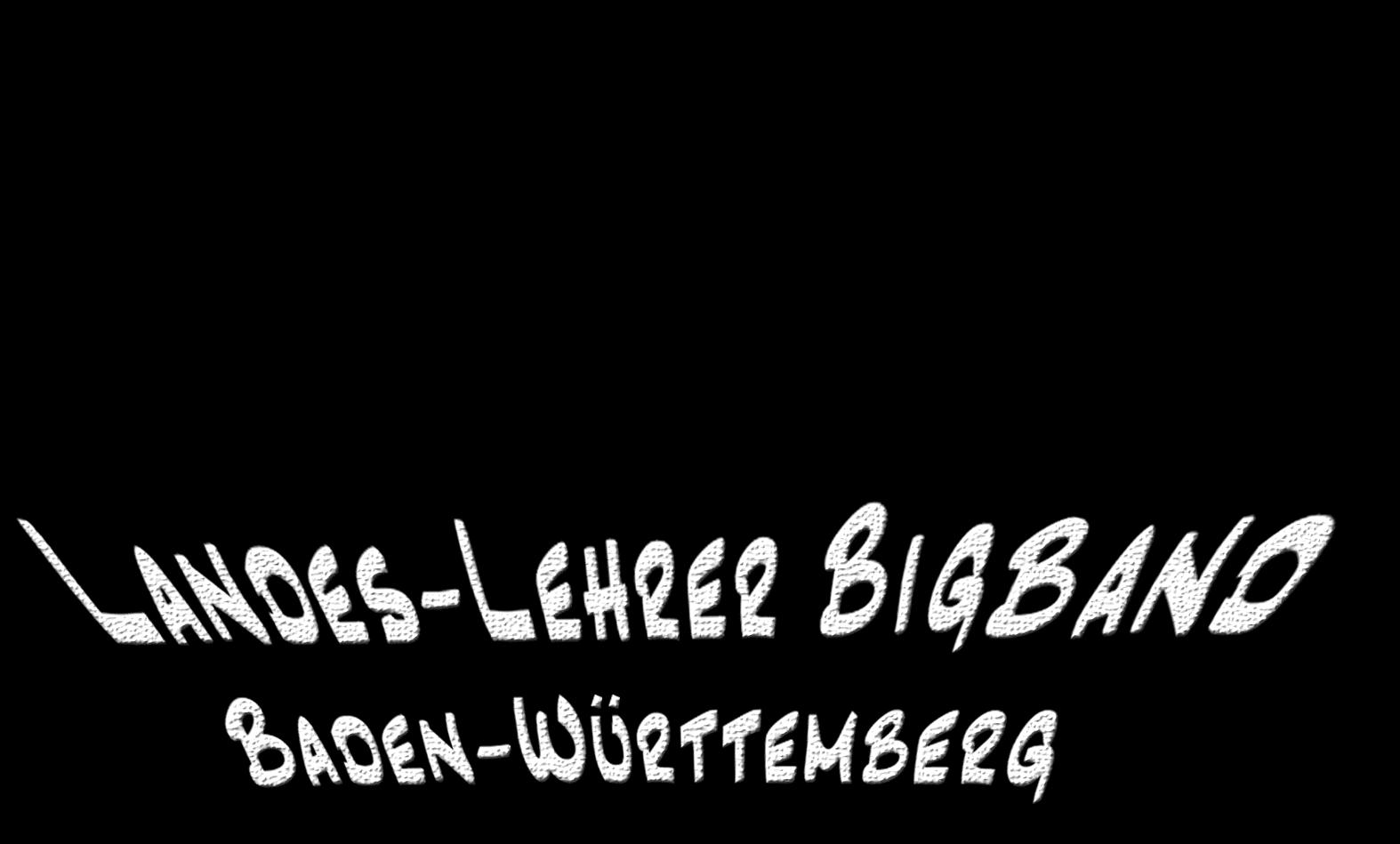 Landes-Lehrer Big-Band Baden-Württemberg